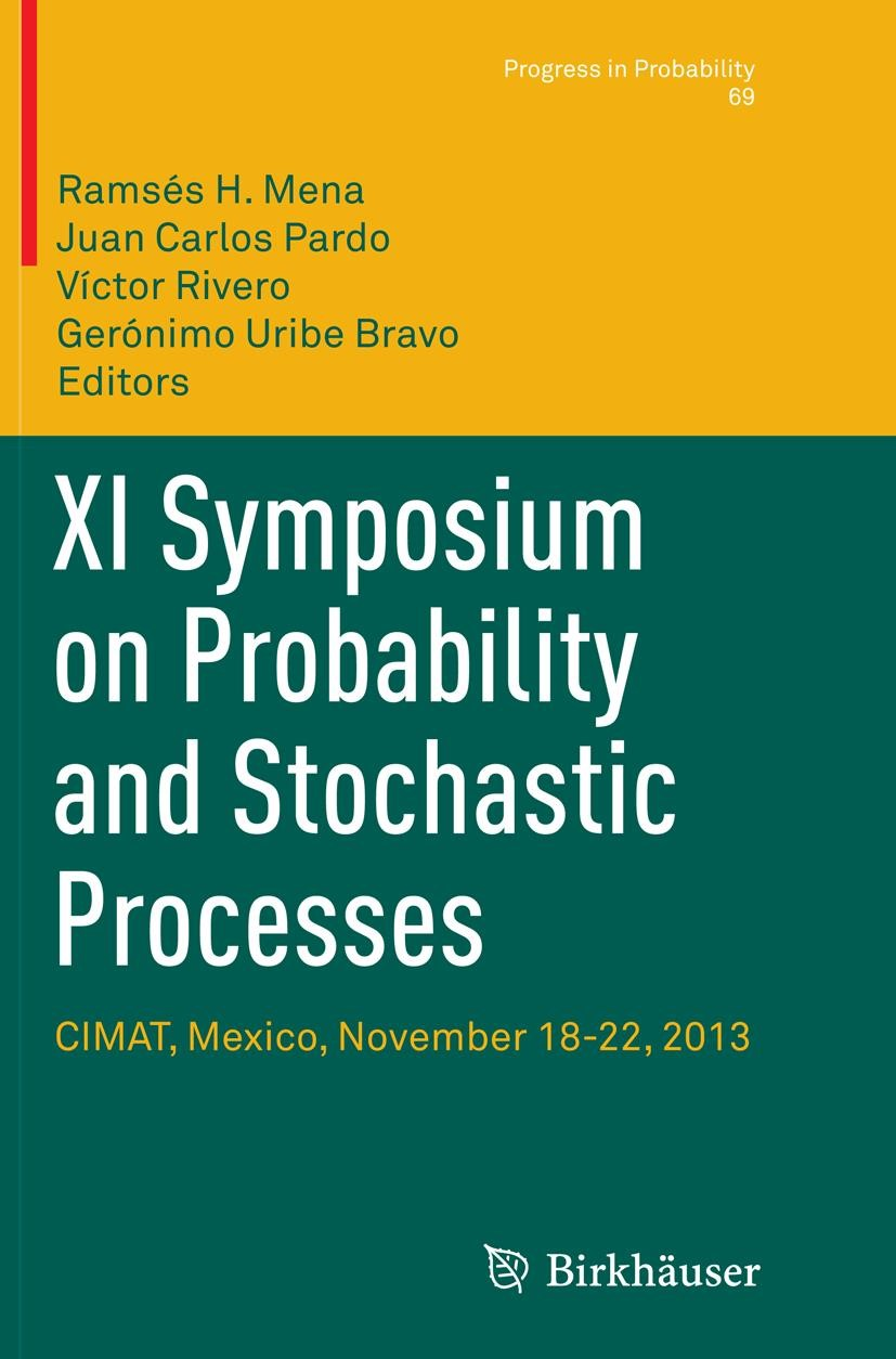 Abbildung von Mena / Pardo / Rivero / Uribe Bravo | XI Symposium on Probability and Stochastic Processes | Softcover reprint of the original 1st ed. 2015 | 2016