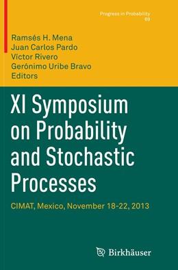Abbildung von Mena / Pardo / Rivero / Uribe Bravo   XI Symposium on Probability and Stochastic Processes   Softcover reprint of the original 1st ed. 2015   2016   CIMAT, Mexico, November 18-22,...   69