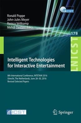 Abbildung von Poppe / Meyer / Veltkamp / Dastani | Intelligent Technologies for Interactive Entertainment | 1st ed. 2017 | 2016 | 8th International Conference, ... | 178