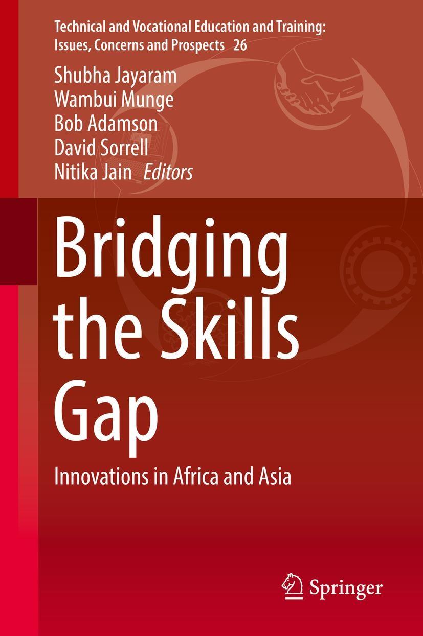 Bridging the Skills Gap | Adamson / Jayaram / Munge / Sorrell / Jain | 1st ed. 2017, 2017 | Buch (Cover)