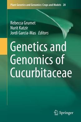 Abbildung von Grumet / Katzir | Genetics and Genomics of Cucurbitaceae | 1. Auflage | 2017 | 20 | beck-shop.de