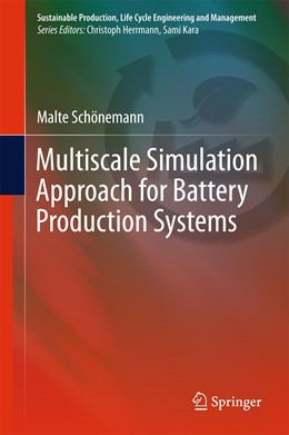 Abbildung von Schönemann | Multiscale Simulation Approach for Battery Production Systems | 1st ed. 2017 | 2017