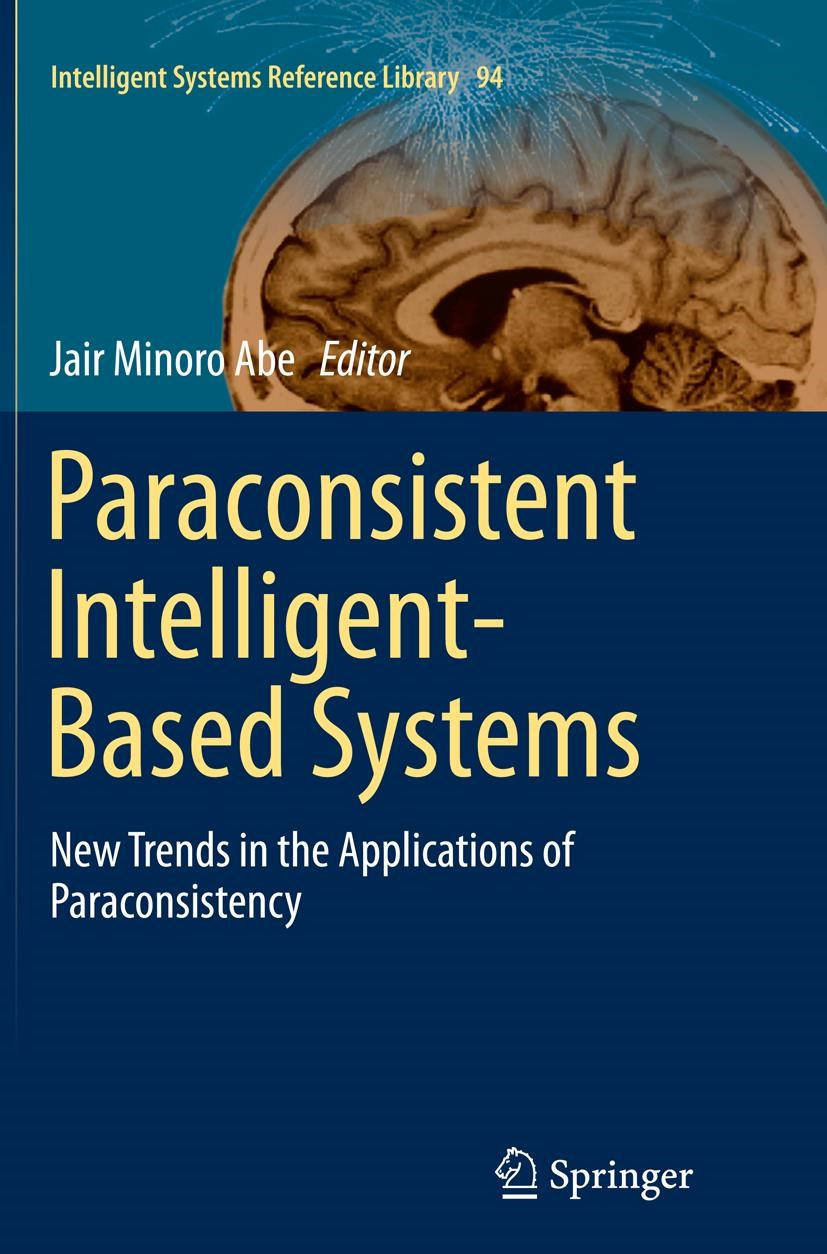 Abbildung von Abe | Paraconsistent Intelligent-Based Systems | Softcover reprint of the original 1st ed. 2015 | 2016