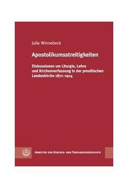 Abbildung von Winnebeck | Apostolikumsstreitigkeiten | 2016 | Diskussionen um Liturgie, Lehr... | 44