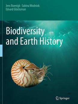 Abbildung von Boenigk / Wodniok / Glücksman | Biodiversity and Earth History | Softcover reprint of the original 1st ed. 2015 | 2016