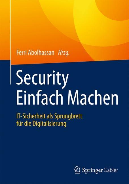 Security Einfach Machen | Abolhassan, 2016 | Buch (Cover)