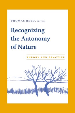 Abbildung von Heyd | Recognizing the Autonomy of Nature | 2005