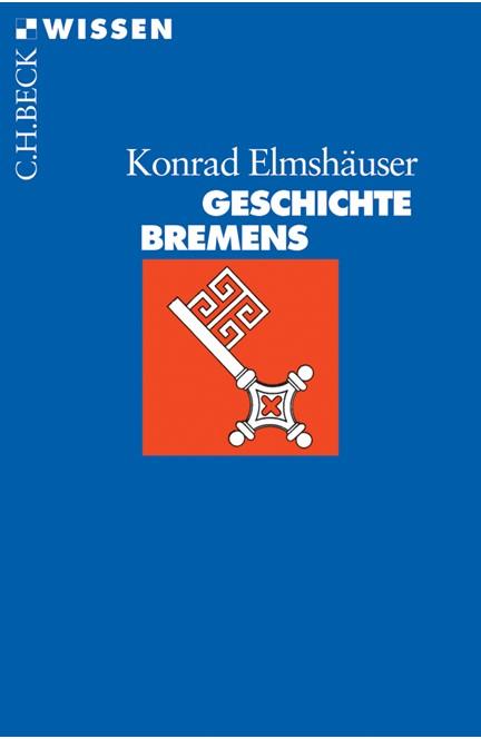 Cover: Konrad Elmshäuser, Geschichte Bremens
