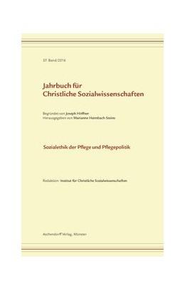 Abbildung von Heimbach-Steins   Jahrbuch für christliche Sozialwissenschaften, Band 57 (2016)   1. Auflage   2016   beck-shop.de