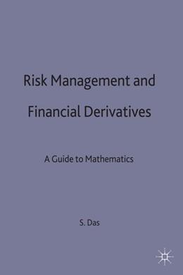 Abbildung von Das | Risk Management and Financial Derivatives | 1. Auflage | 1998 | beck-shop.de