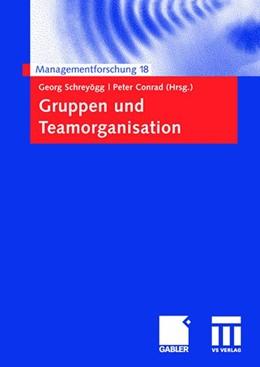Abbildung von Schreyögg / Conrad | Gruppen und Teamorganisation | 2008 | 18