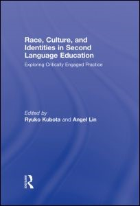 Abbildung von Kubota / Lin | Race, Culture, and Identities in Second Language Education | 2009