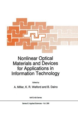 Abbildung von Miller / Welford / Daino | Nonlinear Optical Materials and Devices for Applications in Information Technology | 1995 | 289