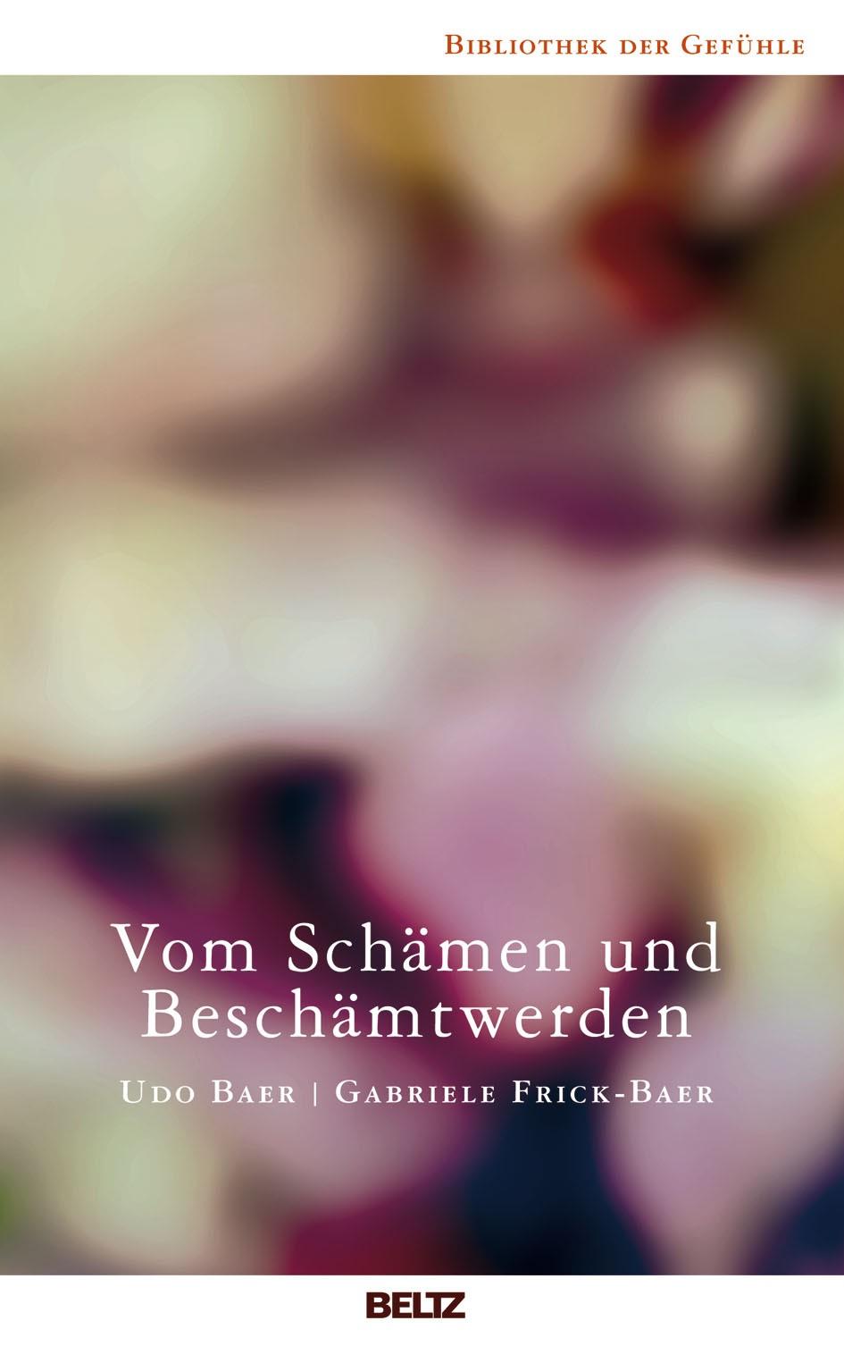 Vom Schämen und Beschämtwerden | Baer / Frick-Baer, 2018 | Buch (Cover)