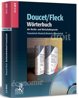 Abbildung von Doucet / Fleck   Wörterbuch der Rechts- und Wirtschaftssprache CD-ROM   1. Auflage   2007   beck-shop.de