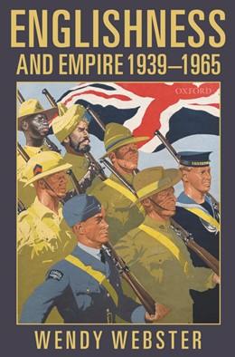 Abbildung von Webster | Englishness and Empire 1939-1965 | 2005