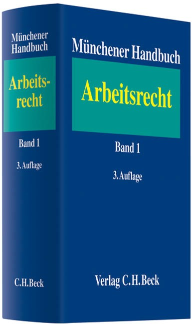 Münchener Handbuch zum Arbeitsrecht, Band 1: Individualarbeitsrecht | 3. Auflage, 2009 | Buch (Cover)