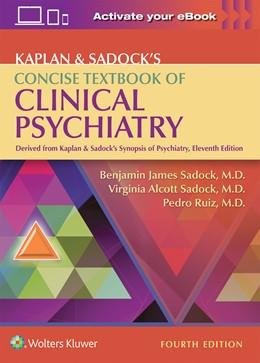 Abbildung von Sadock / Ruiz | Kaplan & Sadock's Concise Textbook of Clinical Psychiatry | 4. Auflage | 2017 | beck-shop.de