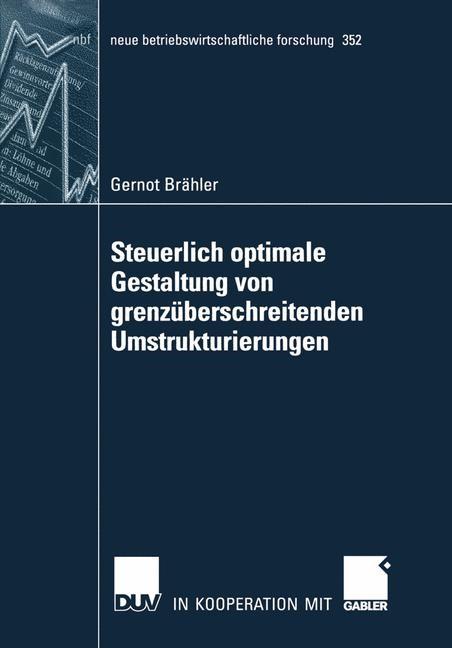 Steuerlich optimale Gestaltung von grenzüberschreitenden Umstrukturierungen | Brähler, 2006 | Buch (Cover)