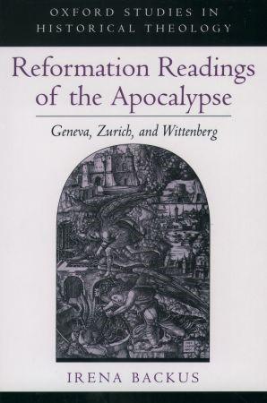 Abbildung von Backus | Reformation Readings of the Apocalypse | 2000
