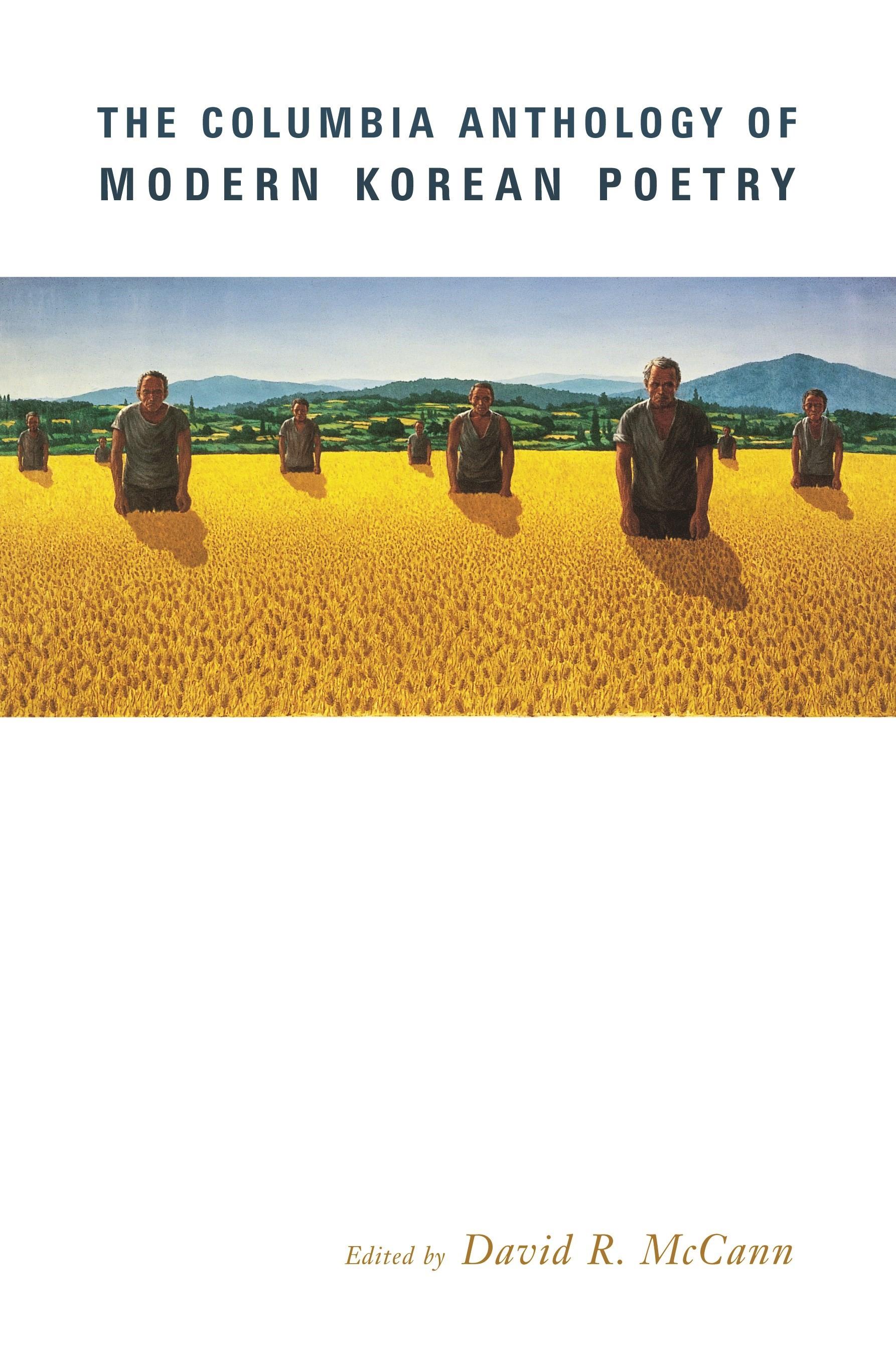 Abbildung von McCann   The Columbia Anthology of Modern Korean Poetry   2004