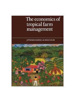 Abbildung von Makeham / Malcolm | The Economics of Tropical Farm Management | 1985