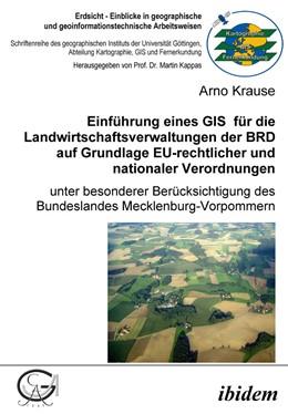 Abbildung von Krause   Einführung eines GIS für die Landwirtschaftsverwaltungen der BRD auf Grundlage EU-rechtlicher und nationaler Verordnungen   2006   Unter besonderer Berücksichtig...   15