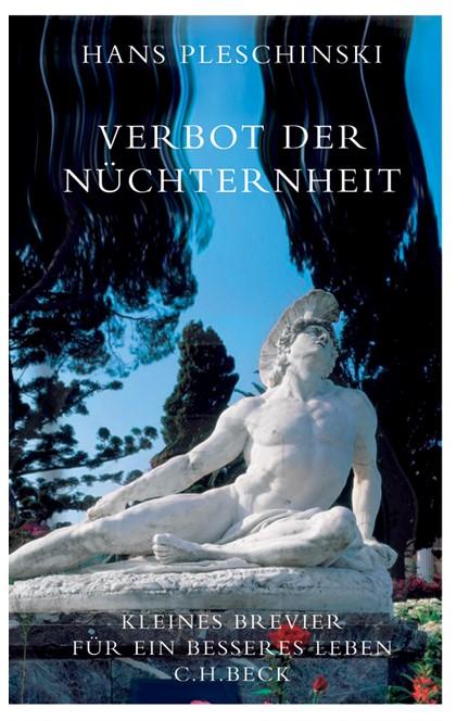 Cover: Hans Pleschinski, Verbot der Nüchternheit