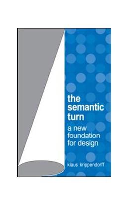 Abbildung von Krippendorff | The Semantic Turn | 2005 | A New Foundation for Design