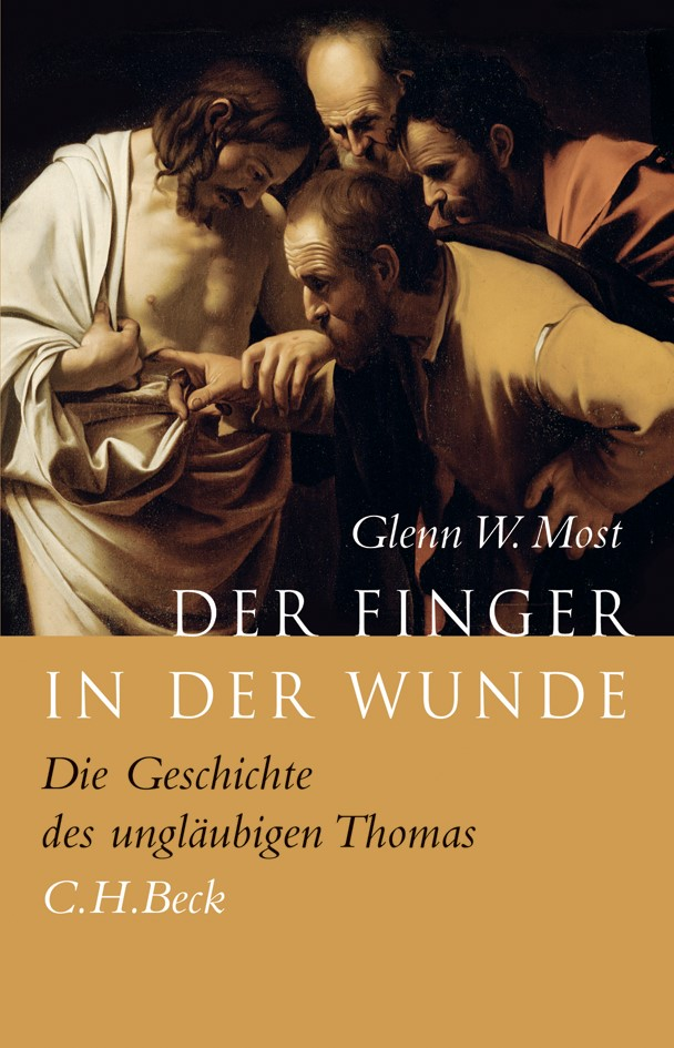 Der Finger in der Wunde | Most, Glenn W., 2013 | Buch (Cover)