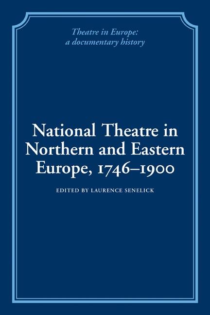 Abbildung von Senelick | National Theatre in Northern and Eastern Europe, 1746-1900 | 2009