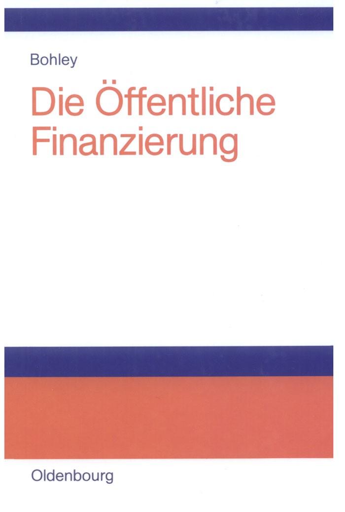 Abbildung von Bohley | Die öffentliche Finanzierung | 2003