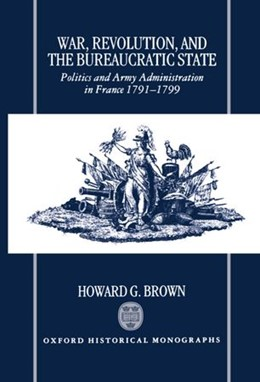 Abbildung von Brown | War, Revolution, and the Bureaucratic State | 1995 | Politics and Army Administrati...