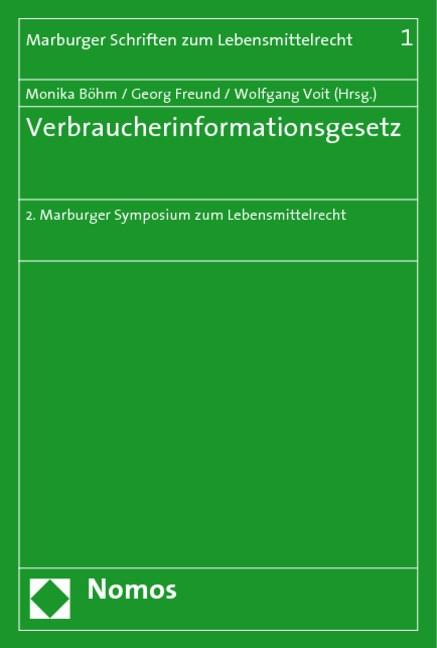 Abbildung von Böhm / Freund / Voit | Verbraucherinformationsgesetz | 2009