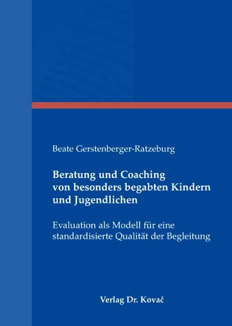 Abbildung von Gerstenberger-Ratzeburg   Beratung und Coaching von besonders begabten Kindern und Jugendlichen   2007