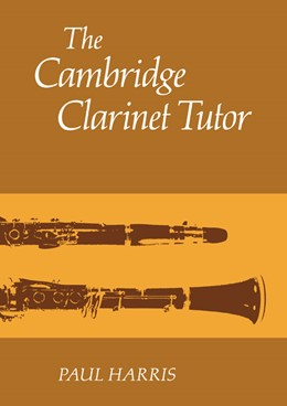 Abbildung von Harris | The Cambridge Clarinet Tutor | 1981