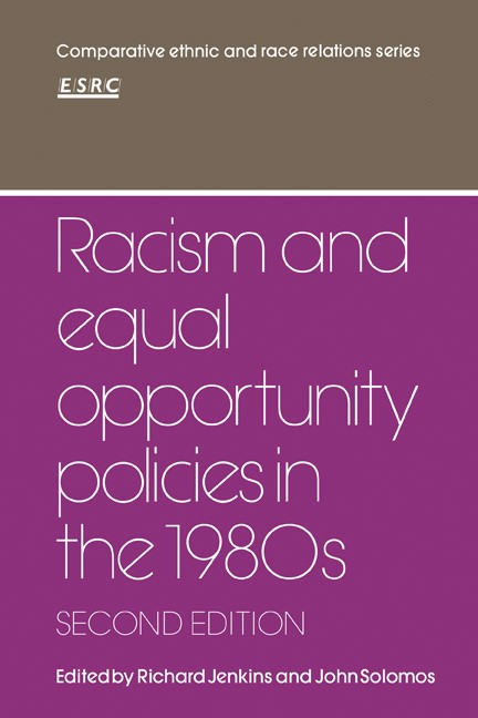 Abbildung von Jenkins / Solomos | Racism and Equal Opportunity Policies in the 1980s | 1990