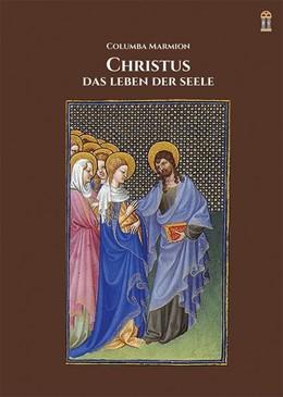 Abbildung von Marmion | Christus, das Leben der Seele | 2016