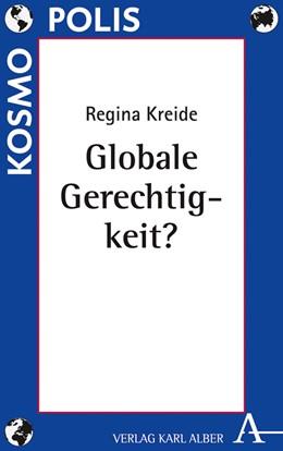 Abbildung von Kreide   Globale Gerechtigkeit?   1. Auflage   2022   beck-shop.de