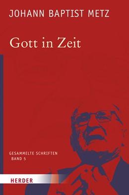 Abbildung von Metz / Reikerstorfer   Gott in Zeit   2017