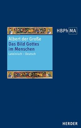 Abbildung von Albert der Große | De imagine. Das Bild Gottes im Menschen | 2017 | Lateinisch - Deutsch. Übersetz...