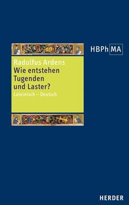 Abbildung von Radulfus Ardens / Ernst | Wie entstehen Tugenden und Laster? | 1. Auflage | 2017 | beck-shop.de