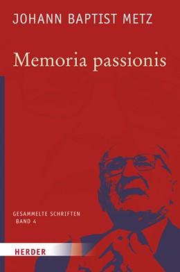 Abbildung von Metz / Reikerstorfer   Memoria passionis   2017   Ein provozierendes Gedächtnis ...