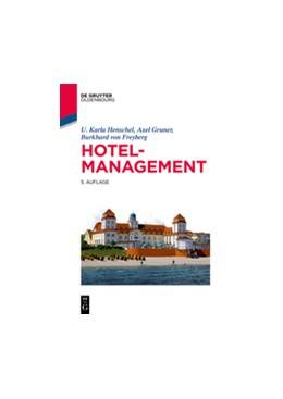 Abbildung von Henschel / Gruner / von Freyberg | Hotelmanagement | 5th updated edition | 2018