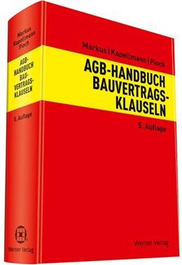 Abbildung von Markus / Kapellmann / Pioch   AGB-Handbuch Bauvertragsklauseln   5. Auflage   2018