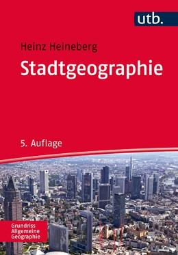 Abbildung von Heineberg   Stadtgeographie   5. Auflage   2016   2166   beck-shop.de