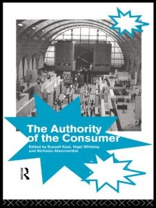 Abbildung von Abercrombie / Keat | The Authority of the Consumer | 1993