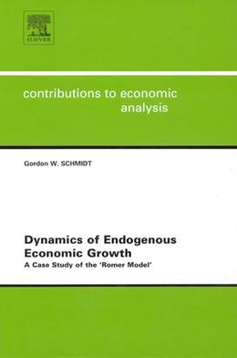 Abbildung von Schmidt | Dynamics of Endogenous Economic Growth | 2003