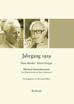 Abbildung von Albers | Jahrgang 1919 | 3. Auflage | 2019 | Hans Bender. Horst Krüger. Mic...