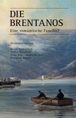 Abbildung von Heidenreich / Brockhoff | Die Brentanos | 1. Auflage | 2016 | beck-shop.de
